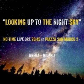 LOOKING UP TO THE NIGHT SKY - Live in Teatro San Marco - ____________________________________